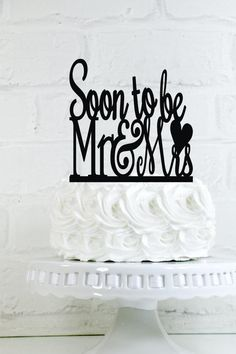 Soon to be Mr and Mrs Engagement Party Cake Topper or Sign with a heart - http://wedding-cake-topper.com/soon-to-be-mr-and-mrs-engagement-party-cake-topper-or-sign-with-a-heart/                                                                                                                                                                                 More