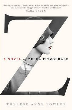 Z:+A+Novel+of+Zelda+Fitzgerald