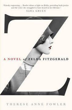 Z:+A+Novel+of+Zelda+Fitzgerald
