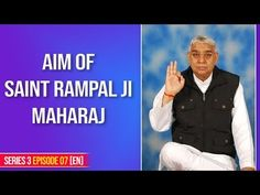 Aim of Saint Rampal Ji Maharaj Daily Spiritual Quotes, Spiritual Teachers, Believe In God Quotes, Quotes About God, Good Friday Quotes Jesus, Radha Soami, Indian Saints, Sa News, Allah God