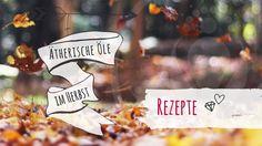 Ätherische Öle im Herbst - #3 Eine Mischung, die wie ein Schuhkarton voller Erinnerungen duftet. Shoe Box, Healthy Life, Memories