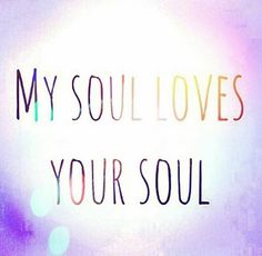 Twin souls and soul mates. Soul love is genuine, unconditional.