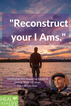 """""""Reconstruct your I Ams."""""""