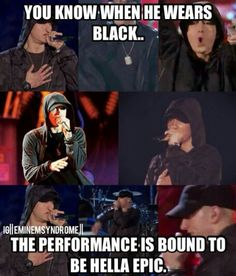 UHM no. ANY COLOR HE WEARS AND HIS PERFORMANCE WILL BE EPIC. Get it right  Eminem <3