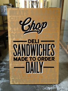 Chop Daily by Richter Signs, via Flickr (digging the type underneath the title)