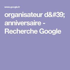 organisateur d' anniversaire - Recherche Google