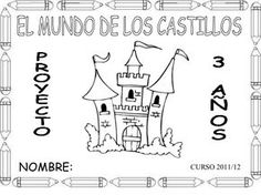 Proyecto castillos Medieval Knight, My Princess, School Projects, Painted Rocks, 3 D, Fairy Tales, Classroom, Education, Math Equations