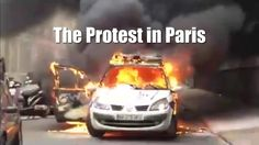 Cars were set Alight during a Protest in Paris
