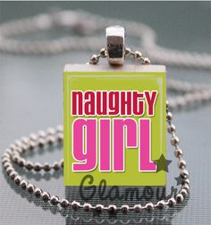 Naughty Girl Pink Green Christmas Scrabble Tile Pendant Necklace | c0nfus3dgurl - Jewelry on ArtFire