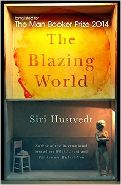The Blazing World: Amazon.co.uk: Siri Hustvedt: 9781444779646: Books