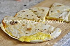Coming To America and The Breakfast Quesadilla   gracelaced.com