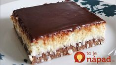 Bounty Kolac ne pece se No Bake za nepunih 10 minuta Pastry Recipes, Baking Recipes, Cookie Recipes, Dessert Recipes, Coconut Desserts, Sweet Desserts, Sweet Recipes, Torte Recepti, Kolaci I Torte