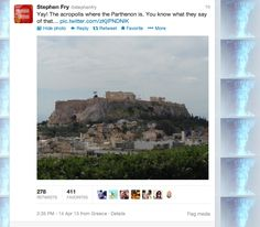 Stephen Fry tweeting about the Acropolis from Athens! Welcome to Greece, Stephen!