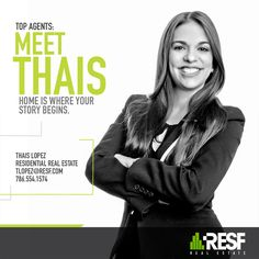 Meet Top Agent Thais E Lopez, home is where your story begins! Learn more about her: resf.com/thais-lopez