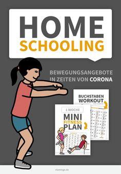 Bewegungsangebote in Zeit von Corona – Sabine Beyer Home Schooling, Quote Aesthetic, Good Vibes Only, Workout Challenge, Public School, Kindergarten, Homeschool, Challenges, Teaching