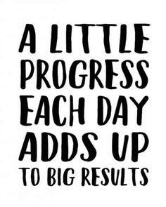 """""""A little progress each day adds up to big results."""" #life-quotes #quotes #lifequotes #positive-quotes  For more quotes, follow us on Pinterest: www.pinterest.com/yourtango Motivacional Quotes, Motivational Quotes For Women, Life Quotes Love, Motivational Posters, Woman Quotes, Quotes To Live By, Great Job Quotes, Work Inspirational Quotes, Motivational Workout Quotes"""