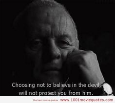 The Rite - Anthony Hopkins Favorite Movie Quotes, Famous Movie Quotes, Tv Show Quotes, Best Quotes, Film Quotes, The Rite Movie, Love Movie, Scary Movies, Good Movies
