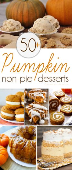 The BEST of all those pumpkin desserts recipes when you want something besides pie! Over 50+ YUMMY recipes!