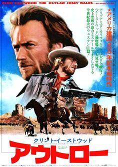 『アウトロー』 The Outlaw Josey Wales (1976) ~ 『Josey Wales hors-la-loi』 Ce feuillet a été publié au Japon dans 1976. Il y a deux genres de feuillets. Maintenant, c'est difficile d'arranger les deux.