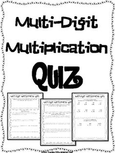 FREE Multi-Digit Multiplication Quiz or Review and Answer Key.   Includes word problems and multi step word problems and traditional multiplication problems.