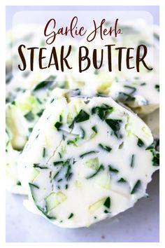 Flavored Butter, Homemade Butter, Butter Recipe, Herb Butter For Steak, Garlic Herb Butter, Butter For Steaks, Sauce Recipes, Beef Recipes, Cooking Recipes