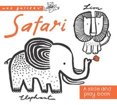 (Quarto) Little fingers can easily learn how to move the sliders to reveal four favorite safari animals and their names in this interactive board book.