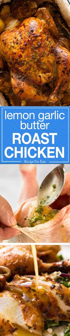 Flavour bomb with garlic, herb, lemon butter, crispy golden skin and juicy inside. The BEST roast chicken ever!