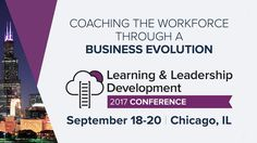 This event will showcase leading organizations that excel in the execution of new learning and leadership development ideas, strategies and tools.