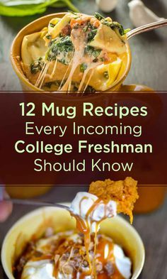 12 Mug Recipes Every Incoming College Freshman Should Know...or lazy cooks who want a fast dinner