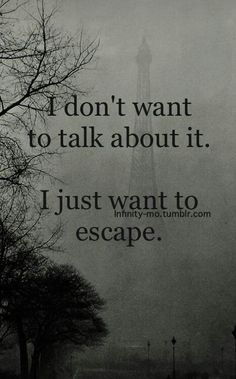 Always me... but if I don't talk about it I implode, so I never have a choice in the end.