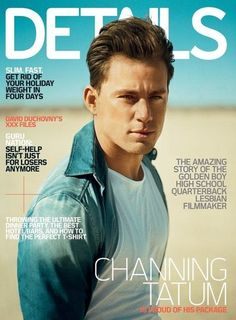 100 Hot Pictures of Birthday Boy Channing Tatum!: Channing Tatum showed off his dance moves in Mexico in April 2013.: Channing Tatum went shirtless on stage in 2012s Magic Mike. : Channing Tatum graced the February 2010 cover of Details.
