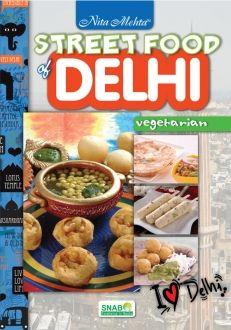 Street Food of Delhi (Veg)