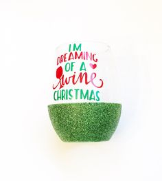 I'M DREAMING OF A WINE CHRISTMAS - WINE GLASS