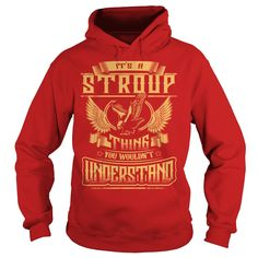 STROUP shirt Its a STROUP Thing You Wouldnt Understand  STROUP Tee Shirt STROUP Hoodie STROUP Family STROUP Tee STROUP Name #gift #ideas #Popular #Everything #Videos #Shop #Animals #pets #Architecture #Art #Cars #motorcycles #Celebrities #DIY #crafts #Design #Education #Entertainment #Food #drink #Gardening #Geek #Hair #beauty #Health #fitness #History #Holidays #events #Home decor #Humor #Illustrations #posters #Kids #parenting #Men #Outdoors #Photography #Products #Quotes #Science #nature…