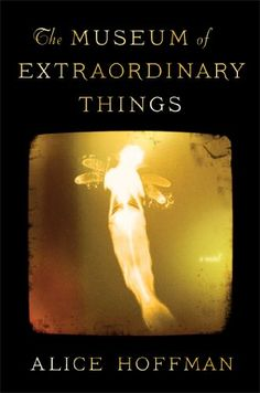 This book was beautifully written. I felt as though I had been transported to the early 1900's. It's truly unique and worth the read! ~C L~ 2014 The Museum of Extraordinary Things: A Novel by Alice Hoffman http://www.amazon.com/dp/1451693567/ref=cm_sw_r_pi_dp_csQyub1ARWT2W