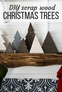 How to make easy DIY scrap wood Christmas trees for your holiday mantel. Great ideas for Christmas decor and a simple Christmas DIY project.