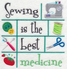 Sewing is the best medicine