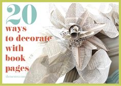 Book party decor diy crafts from books, decorating ideas, paper, book pages, book clubs, craft ideas, book page crafts, book crafts, old books