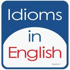 Idioms In English, Volume 1 - Kathy L. Hans | Languages...: Idioms In English, Volume 1 - Kathy L. Hans | Languages |304006859 #Languages
