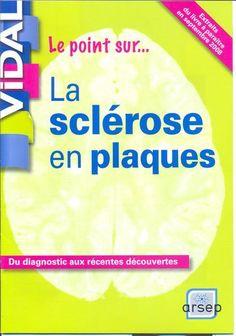 Le point sur la sclérose en plaques Multiple Sclerosis, Le Point, Life