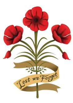 'Lest We Forget' Tattoo Design Lest We Forget Tattoo, Lest We Forget Anzac, Remembrance Day Activities, Remembrance Day Poppy, Remembrance Day Quotes, Anzac Memorial, Memorial Day, Patriotic Words, Poppy Craft