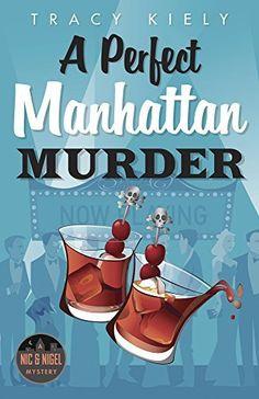 A Perfect Manhattan Murder (A Nic & Nigel Mystery), http://www.amazon.com/dp/B01LXJQVDI/ref=cm_sw_r_pi_awdm_x_nlcdyb3MGTAQA