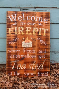 "Love this ""Welcome to our Firepit"" sign from Krafting Kreations she made using her Silhouette! #backyard"