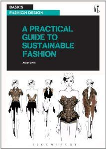 practical guide to sustainable fashion including techniques such as zero waste