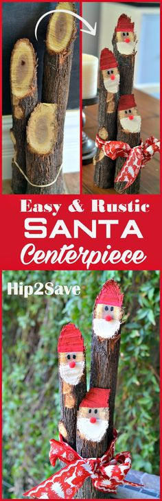 Rustic Santa Centerpiece.This cute and easy DIY craft will add cheer around your home during Christmas and the holidays. Get the kids involved, and place around your dining table or over by a coffee place. I guarantee that this will be a conversation starter when you have your friends and family over this winter.