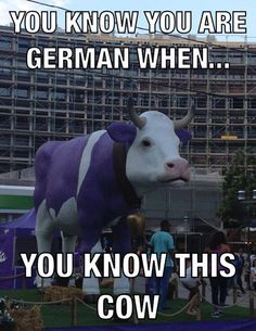 You know you're German when,