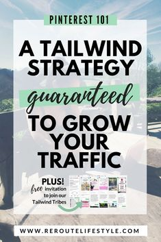 Tailwind strategy guaranteed to grow your traffic