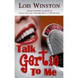 Talk Gertie to Me (Kindle Edition)By Lois Winston