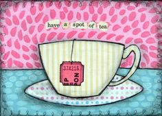 Have a Spot of Tea. By The Vintage Sister.