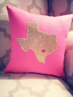 """CaLi Lou """"Little Miss Tex"""" bright pink pillow with a glittery gold appliqué!  Comes in every color!  Texas Pride, Austin Love  www.facebook.com/caliloucreations"""